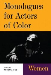 Monologues for Actors of Color | Roberta Uno |