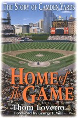 Home of the Game | Thom Loverro |