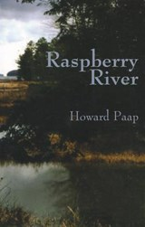 Raspberry River | Howard Paap |