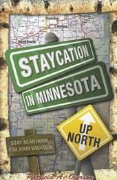 Staycation in Minnesota