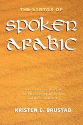 The Syntax of Spoken Arabic