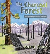 The Charcoal Forest | Beth A. Peluso |