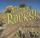 Arizona Rocks! | T. Scott Bryan |