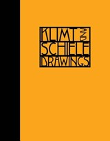 Klimt and schiele: drawings | Jennifer Snodgrass |
