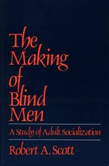 The Making of Blind Men | Robert A. Scott |