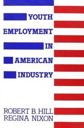 Youth Employment in American Industry