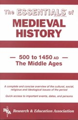 The Essentials of Medieval History, 500 to 1450 Ad | Gordon M. Patterson |