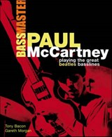 Paul Mccartney Bassmaster | Bacon, Tony ; Morgan, Gareth |