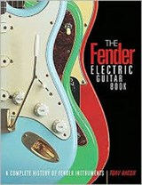 The Fender Electric Guitar Book | Tony Bacon |