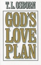 God's Love Plan | T. L. Osborn |