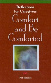Comfort and Be Comforted | Pat Samples |