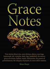 Grace Notes | Brian Doyle |