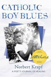 Catholic Boy Blues | Norbert Krapf |