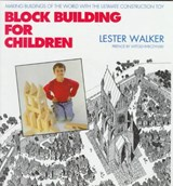 Block Building for Children | Lester Walker |