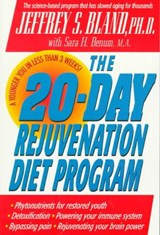 The 20-Day Rejuvenation Diet Program | Jeffrey S. Bland |