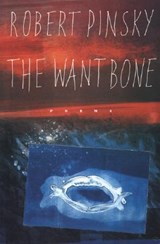 The Want Bone | Robert Pinsky |