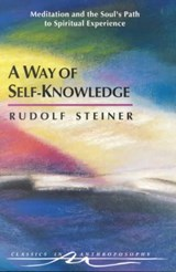 A Way of Self-Knowledge | Rudolf Steiner |