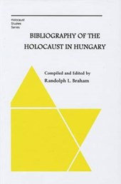 Bibliography of the Holocaust in Hungary |  |