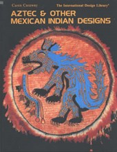 Aztec and Other Mexican Indian Designs