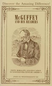 McGuffey and His Readers