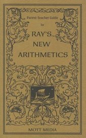 Parent-Teacher Guide for Ray's New Arithmetics | Ruth Beechick |