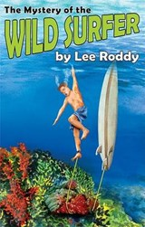 The Mystery of the Wild Surfer | Lee Roddy |