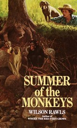 Summer of the Monkeys | Wilson Rawls |
