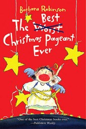 The Best Christmas Pageant Ever | Barbara Robinson |