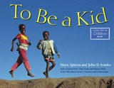 To Be a Kid | Maya Ajmera |