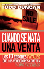 Cuendo Se Mata Una Venta/ Killing the Sale