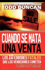 Cuendo Se Mata Una Venta/ Killing the Sale | Todd Duncan |