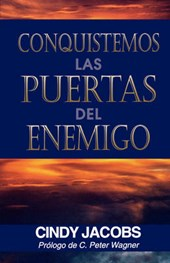Conquistemos las puertas del enemigo/ Lets Captivate the Doors of the Enemy
