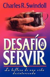 Desafio a servir/ Improving Your Serve | Charles R. Swindoll |