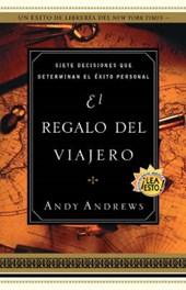 El Regalo Del Viajero / The Gift Of The Traveler