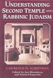 Understanding Second Temple and Rabbinic Judaism
