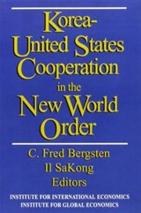 Korea-United States Cooperation in the New World Order | C. Fred Bergsten |