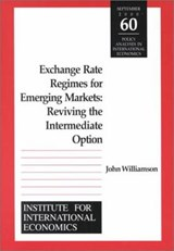 Exchange Rate Regimes for Emerging Markets | John Williamson |