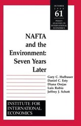 NAFTA and the Environnment - Seven Years Later | Gary Clyde Hufbauer |