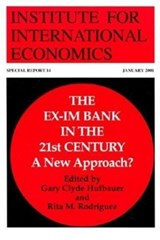 The Ex-Im Bank in the 21st Century - A New Approach? | Gary Clyde Hufbauer |