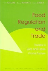 Food Regulation and Trade | Tim Josling |