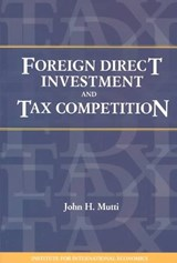 Foreign Direct Investment and Tax Competition | John Mutti |