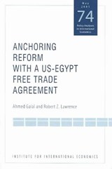 Anchoring Reform with a US-Egypt Free Trade Agreement | Ahmed Galal |