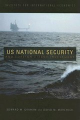 U.S. National Security and Foreign Direct Investment | Edward Graham |