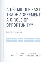 A Us-Middle East Trade Agreement | Robert Lawrence |
