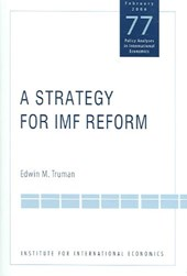 A Strategy for IMF Reform | Edwin Truman |