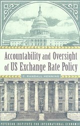 Accountability and Oversight of US Exchange Rate Policy | C. Randall Henning |