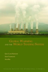 Global Warming and the World Trading System | Gary Clyde Hufbauer |