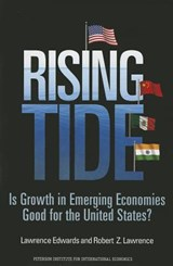 Rising Tide - Is Growth in Emerging Economies Good for the United States? | Lawrence Edwards |