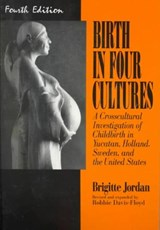 Birth in Four Cultures | Brigitte Jordan |