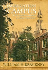 Congregation and Campus | William H. Brackney |